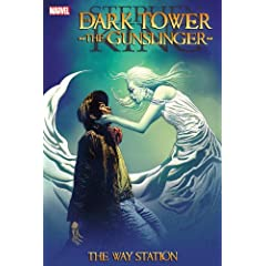 Dark Tower - the Gunslinger: The Way Station by Stephen King,&#32;Peter David,&#32;Robin Furth and Laurence Campbell