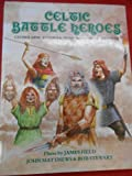 Celtic Battle Heroes: Macbeth, Cuchulain, Boadicea and Fionn MacCumhaill (Heroes & Warriors S.)