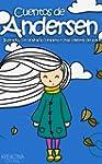 Cuentos de Andersen: Ilustrado, con b...