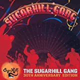 The Sugarhill Gang - 30th Anniversary Edition The Sugarhill Gang