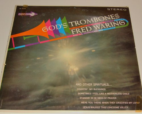 God's Trombones By James Weldon Johnson and other Spirituals by Fred Waring and His Pennsylvanians