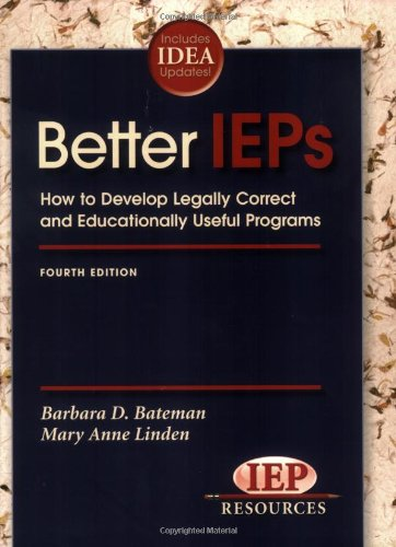 Better IEPs How to Develop Legally Correct and...