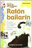 Mi Raton Bailarin (Spanish Edition)