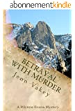 Betrayal with Murder (A Rilynne Evans Mystery Book 3) (English Edition)
