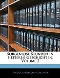 Sorgenlose Stunden in Heiteren Geschichten, Volume 2 (German Edition)