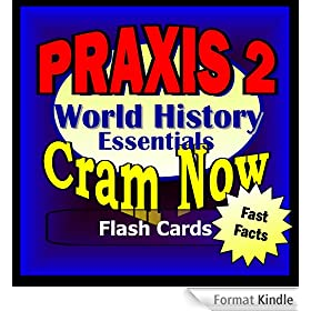 PRAXIS II Prep Test WORLD HISTORY Flash Cards--CRAM NOW!--PRAXIS Exam Review Book & Study Guide (PRAXIS II Cram Now! 6) (English Edition)
