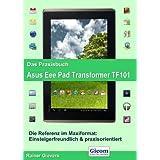 Das Praxisbuch Asus Eee Pad Transformer TF101