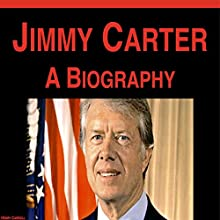 Jimmy Carter: A Biography Audiobook by Henry Carroll Narrated by Daniel Hawking