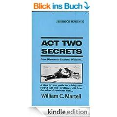 Act Two Secrets (Screenwriting Blue Books Book 13) (English Edition)