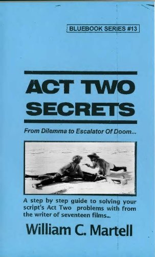 act-two-secrets-screenwriting-blue-books-book-13