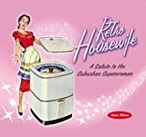 img - for By Kristin Tillotson Retro Housewife: A Salute to the Suburban Superwoman [Hardcover] book / textbook / text book