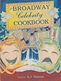 img - for The Broadway Celebrity Cookbook book / textbook / text book