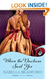 When The Duchess Said Yes: Wylder Sisters Book 2 (Wylder Sisters: Eternal Romance)