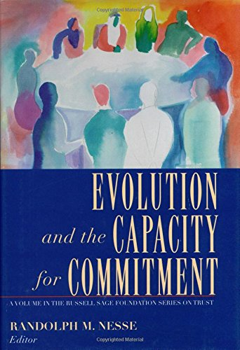 Evolution and the Capacity for Commitment (Russell Sage Foundation Series on Trust, V. 3)