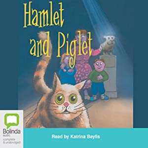 Hamlet and Piglet, Plus Three More Audiobook