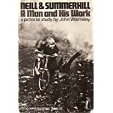 Neill and Summerhill. A Man and His Work