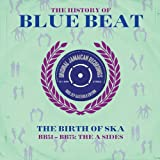 Various Artists The History Of Blue Beat : The Birth Of Ska (BB51-BB75: The A Sides) (180g 2LP) [VINYL]
