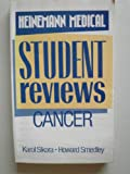 img - for Cancer (Heinemann medical student reviews) book / textbook / text book