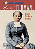 img - for Sterling Biographies : Harriet Tubman: Leading the Way to Freedom book / textbook / text book