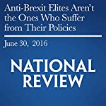 Anti-Brexit Elites Aren't the Ones Who Suffer from Their Policies | Victor Davis Hanson