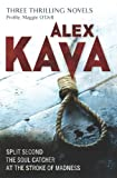 Alex Kava Profile: Maggie O'Dell: Split Second / The Soul Catcher / At the Stroke of Madness (MIRA)