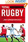 Rugby Classics: Total Rugby: Fifteen-...
