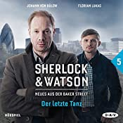Der letzte Tanz (Sherlock & Watson - Neues aus der Baker Street 5) | Felix Partenzi, Viviane Koppelmann