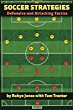 img - for Soccer Strategies: Defensive and Attacking Tactics book / textbook / text book