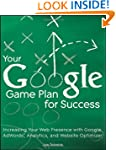 Your Google Game Plan for Success: In...