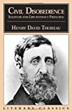 Civil Disobedience, Solitude and Life Without Principle (1573922021) by Thoreau, Henry David