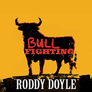 Bullfighting | [Roddy Doyle]