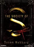 img - for The Society of S: A Novel book / textbook / text book