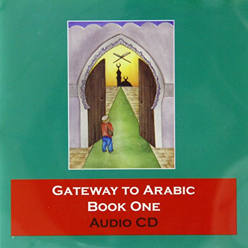 Gateway to Arabic: Book 1 (Audio CD)