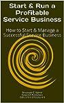 Start & Run a Profitable Service Busi...