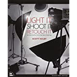 Light It, Shoot It, Retouch It: Learn Step by Step How to Go from Empty Studio to Finished Image (Voices That Matter)