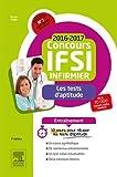 Concours Infirmier 2016-2017 - Les tests d'aptitude - Entraînement: 30 jours pour réussir l'épreuve de tests d'aptitude...