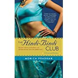 The Hindi-Bindi Club ~ Monica Pradhan