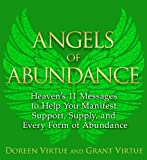 Angels of Abundance: Heavens 11 Messages to Help You Manifest Support, Supply, and Every Form of Abundance