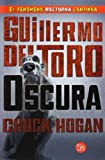 Oscura = The Fall (Strain Trilogy) Guillermo del Toro