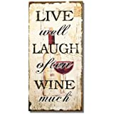 """Adeco Decorative Wood Wall Hanging Sign Plaque """"Live Well, Laugh Often, Wine Much"""" Home Decor, Off-White Black"""