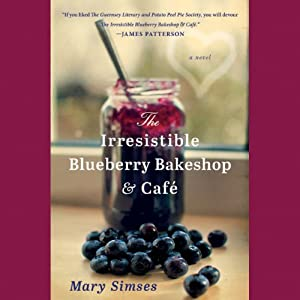The Irresistible Blueberry Bakeshop & Café Audiobook