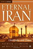 img - for Eternal Iran: Continuity and Chaos (Middle East in Focus) book / textbook / text book