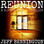 Reunion | Jeff Bennington