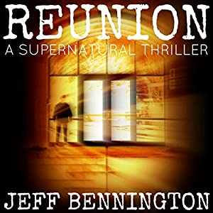 Reunion | [Jeff Bennington]