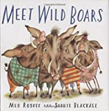 Meet Wild Boars (Bccb Blue Ribbon Picture Book Awards (Awards))