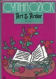 Art & Ardor: Essays (0525481176) by Ozick, Cynthia