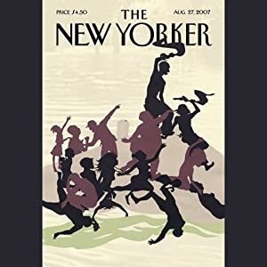 The New Yorker (August 27, 2007) | [Nicholas Lemann, James Surowiecki, John Seabrook, Larry Doyle, Adam Gopnik, Anthony Lane]