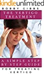 The Vertigo Treatment: A Simple Step...