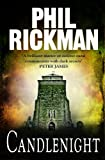 Candlenight (PHIL RICKMAN BACKLIST Book 1) (kindle edition)