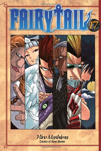 Fairy Tail, Vol. 17 (Fairy Tail, #17)